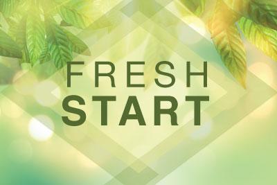 Need a Fresh Start?